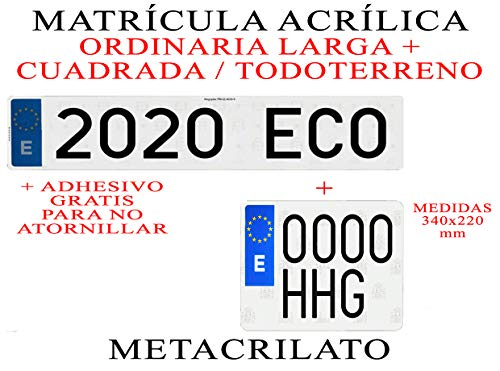 2 MATRICULAS ACRILICAS METACRILATO Larga + Cuadrada + Adhesivos Gratis para Colocar SIN ATORNILLAR Larga 52x11cm + Cuadrada 34x22cm NIKKALITE POLICARBONATO 100% HOMOLOGADA