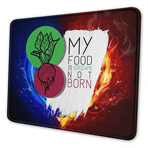 My Food is Grown Funny Best Mouse Pad Customized Rectangle Non-Slip Rubber Mousepad Gaming Mouse Pad
