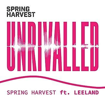 Unrivalled (feat. Leeland)