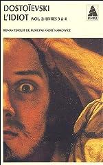Idiot (l') vol 2 bab n.72 - Tome 2 Livres 3 et 4 de Fédor Dostoïevski