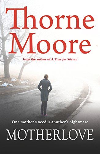 Book: Motherlove by Thorne Moore