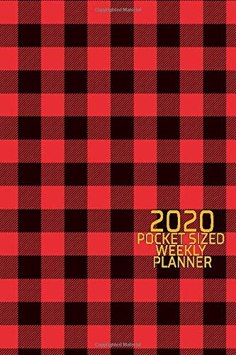 2020 Pocket Sized Weekly Planner: Scottish Plaid Red Black Tartan | Daily Weekly Monthly View | Clean Simple Calendar Organizer | 4x6 in 110 pages | ... (4x6 12 Month Simple Pretty Planner, Band 1)