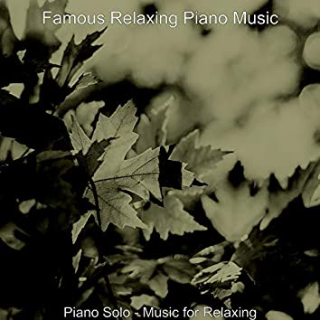 Piano Solo - Music for Relaxing