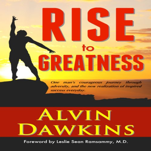 Rise to Greatness: Realize Inspired Success Everyday! audiobook cover art