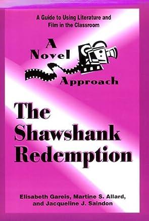 A Novel Approach: The Shawshank Redemption