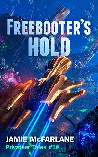 Freebooter's Hold (Privateer Tales Book 18)