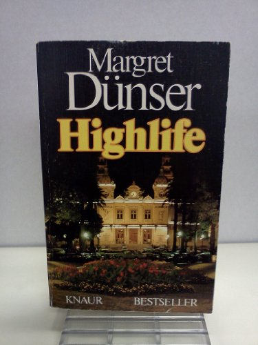 Highlife (Knaur Taschenbücher. Sachbücher)