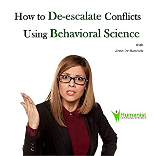 How to De-Escalate Conflicts Using Behavioral Science audiobook cover art