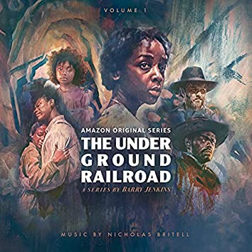 The Underground Railroad: Volume 1 (Amazon Original Series Score)