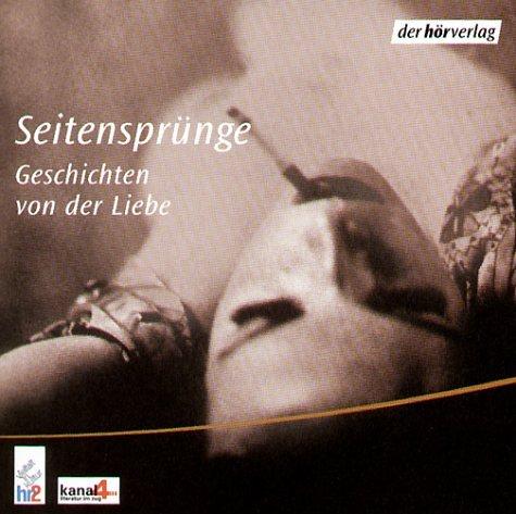 Seitensprünge. Geschichten von der Liebe. 1 CD
