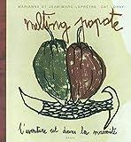 Melting Popote - L'aventure est dans la marmite