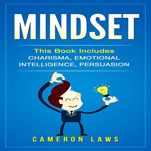 Mindset: Charisma, Emotional Intelligence, & Persuasion audiobook cover art