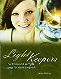 Light Keepers- Be Thou an Example