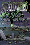 Wicked Weird: An Anthology of the New England Horror Writers