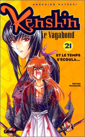 Kenshin le vagabond - Tome 21: Et le temps s'écoula