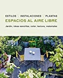 Espacios Al aire libre: Jardín, ideas sencillas, color, textura, materiales