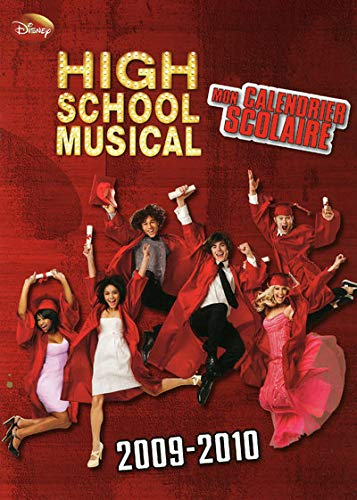 Calendrier Scolaire High School Musical
