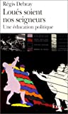 Loués soient nos seigneurs - Gallimard - 13/04/2000