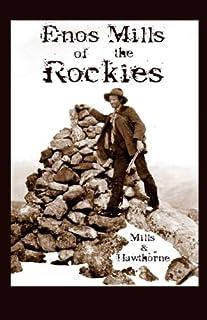 Enos Mills of the Rockies