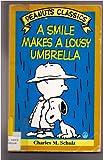 Smile Makes a Lousy Umbrella, A