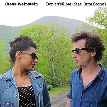 Don't Tell Me (feat. Simi Stone)