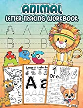 Animal Letter Tracing Workbook: A fun educational Activity Book that helps kids learn the Alphabet and Numbers by tracing them, includes coloring pages!