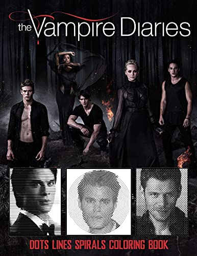 The Vampire Diaries dots lines and spirals: Vampire Diaries coloring books for adults