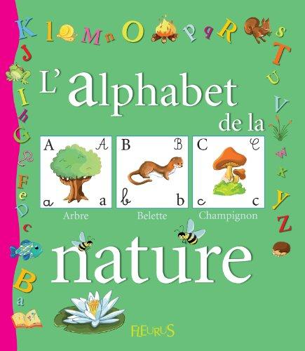L'alphabet de la nature (Mon premier alphabet)