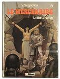 Le Mercenaire, tome 5 - La forteresse