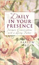 Daily in Your Presence: Intimate Conversations with a Loving Father (Inspirational Library)