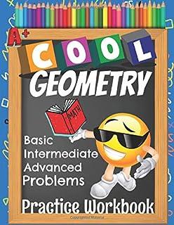 Cool Geometry Basic Intermediate Advanced Problems Practice Workbook: Emoji Geometry Workbook Middle & High School Workshe...