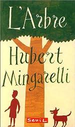 L'arbre de Hubert Mingarelli