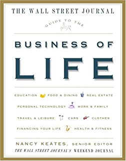 The Wall Street Journal Guide to the Business of Life