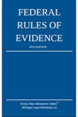 Federal Rules of Evidence; 2015 Edition Kindle Edition