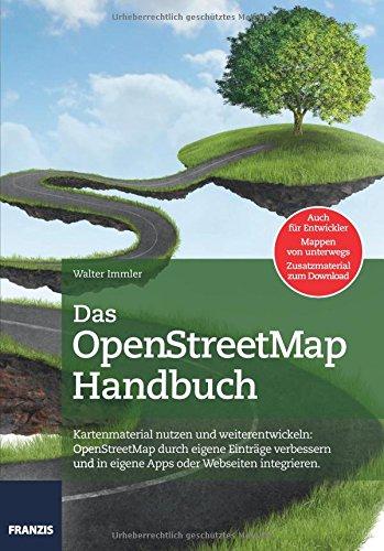 Das Handbuch OpenStreetMap (Professional Series)