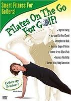 Pilates on the Go: For Golf [DVD]