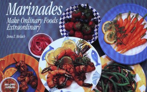 Marinades: Make Ordinary Foods Extraordinary (Nitty Gritty Cookbooks)