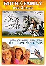 2 Pack - All Roads Lead Home / Your Love Never Fails