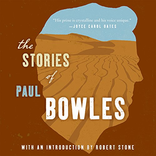 The Stories of Paul Bowles cover art