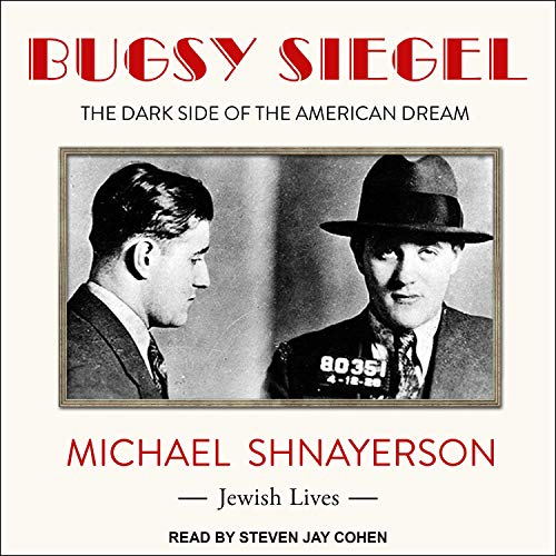 Bugsy Siegel Audiobook By Michael Shnayerson cover art