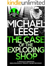 THE CASE OF THE EXPLODING SHOP a totally gripping, breathlessly twisty crime mystery (Detective Roper and Hooley Mysteries Book 4)
