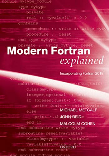 Modern Fortran Explained: Incorporating Fortran 2018 (Numerical Mathematics and Scientific Computation) (English Edition)