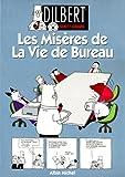 Dilbert, tome 1 - Les misères de la vie de bureau