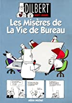 Dilbert, tome 1 - Les misères de la vie de bureau de Scott Adams