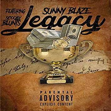 Legacy (feat. Scooby Blunts)