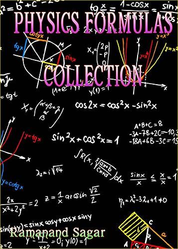 1200+ PHYSICS FORMULAS COLLECTION (English Edition)