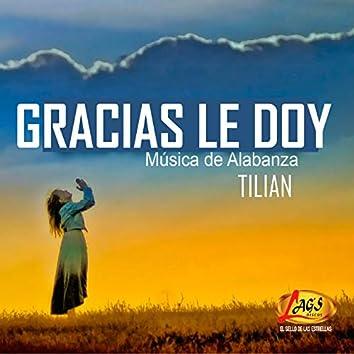 Gracias Le Doy (Música de Alabanza)
