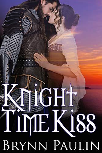 Knight Time Kiss by [Brynn Paulin]