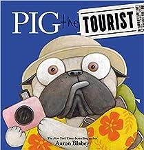 Pig the Tourist