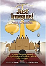 Just Imagine! Your Day in Court